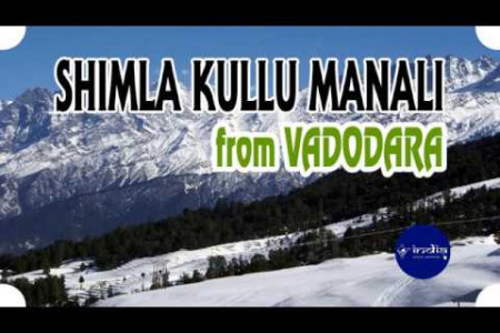 Vadodara to Shimla Kullu Manali Couple Tour Package Infographic