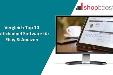 VERGLEICH TOP 10 MULTICHANNEL SOFTWARE FÜR EBAY & AMAZON in 2019 Infographic