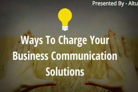 Ways To Change Your Business Communication Solutions Infographic