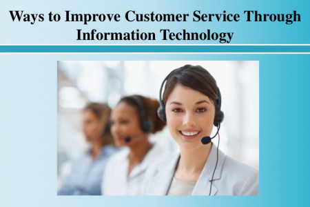 Ways to Improve Customer Service Through Information Technology Infographic