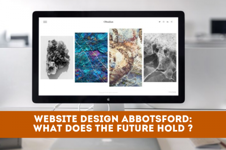 Website Design in Abbotsford: What Does the Future Hold? Infographic
