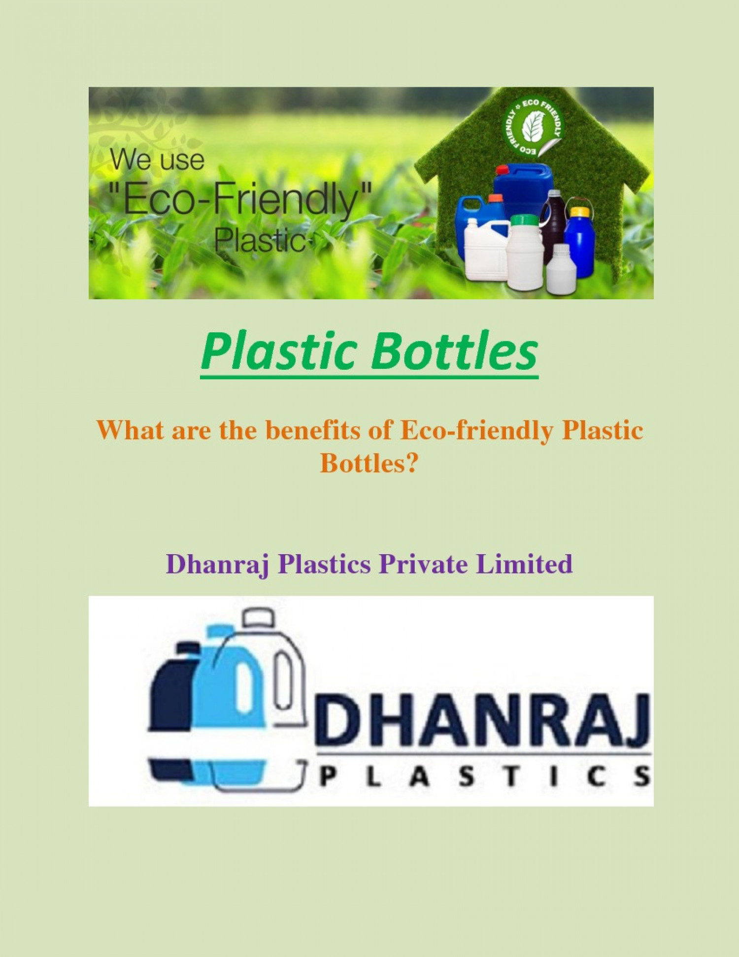 What are the benefits of Eco-friendly Plastic Bottles- Dhanraj Plastics Infographic
