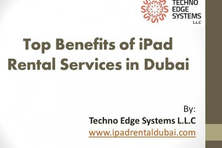 What are the benefits of iPad Rentals in Dubai? Infographic