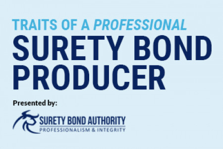 What are the Traits of a Professional Surety Bond Producer? Infographic
