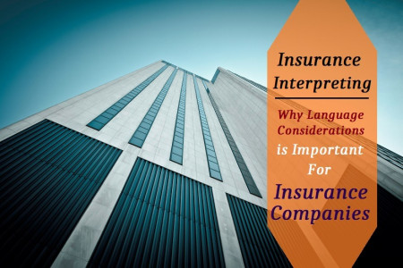 What Do You Know About Insurance Interpreting For Insurance Companies? Infographic