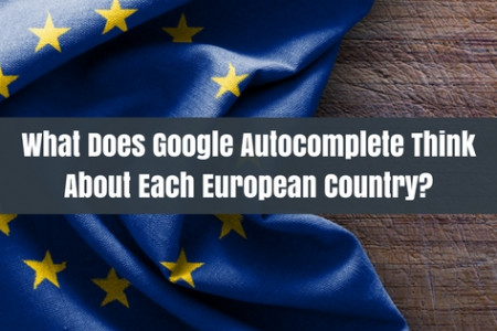 What Does Autocomplete Think About Each European Country? [Infographic] Infographic