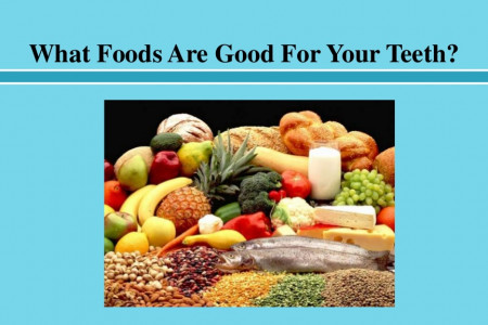 What Foods Are Good For Your Teeth Infographic