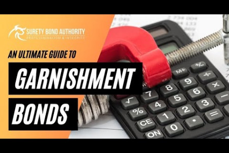 What is a Garnishment Bond and why is there a need for one? Infographic