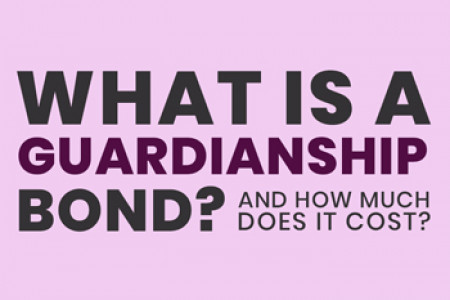 What is a Guardianship Bond? Infographic