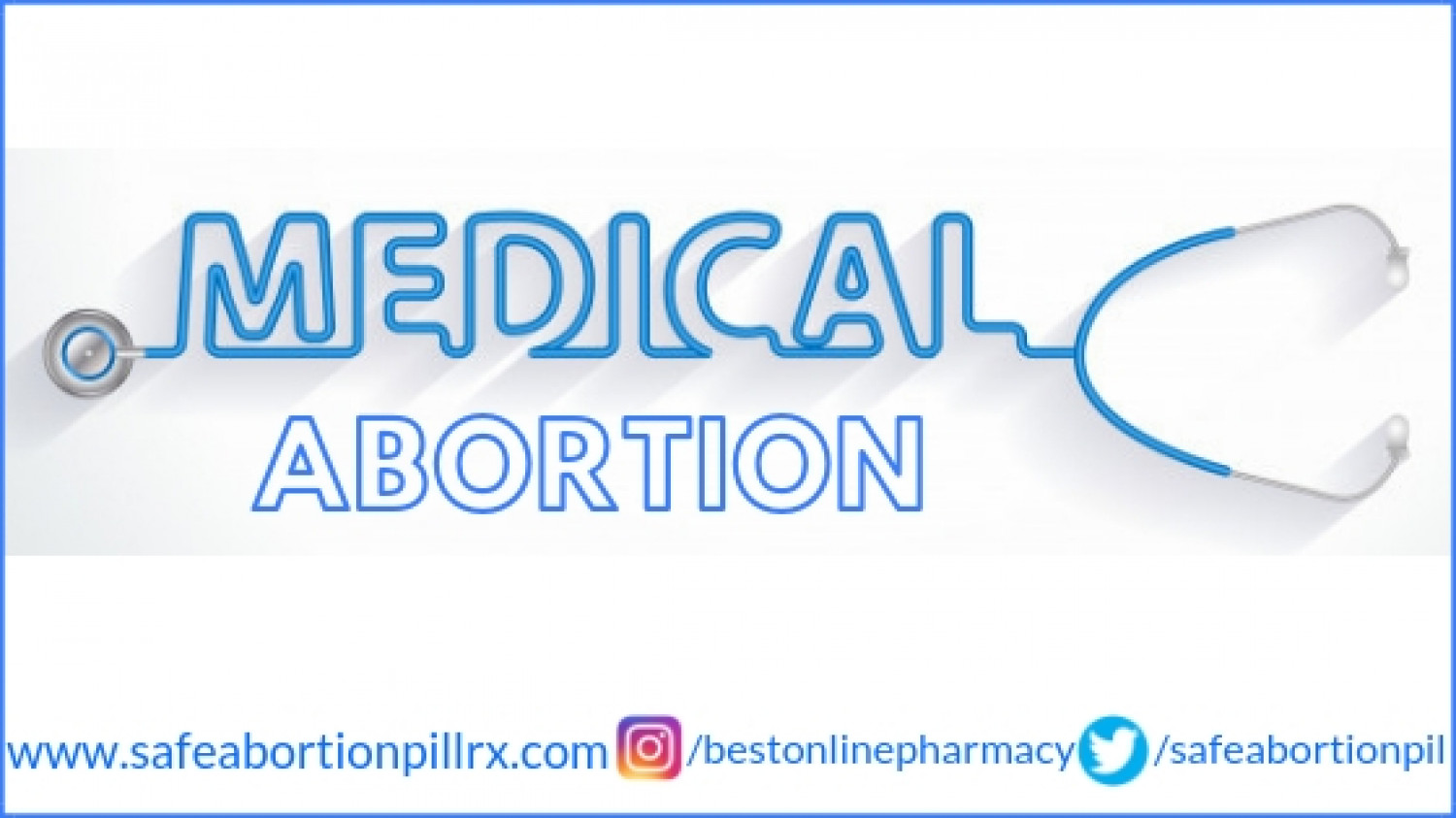 What Is a Medical Abortion? Infographic