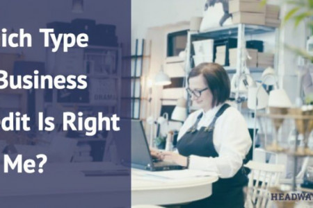 What Type of Business Credit Is Right for Me? Infographic
