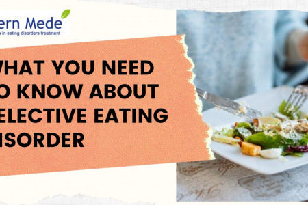 What You Need To Know About Selective Eating Disorder Infographic