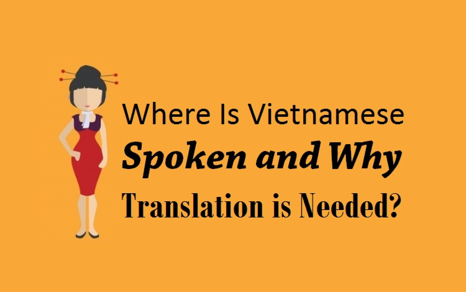 Where Is Vietnamese Spoken and Why Translation is Needed? Infographic