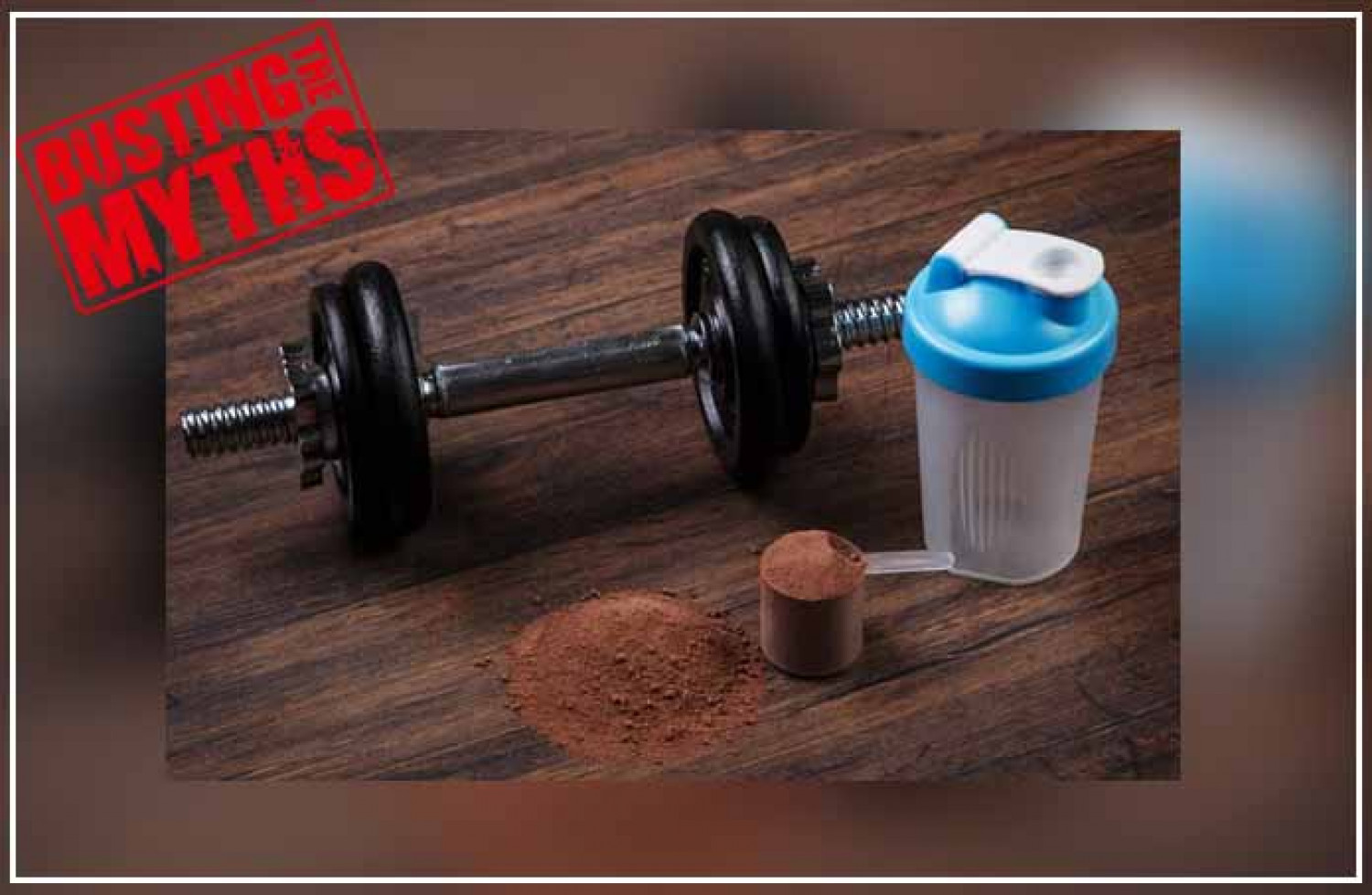 Whey Protein: Busting All The Myths Infographic
