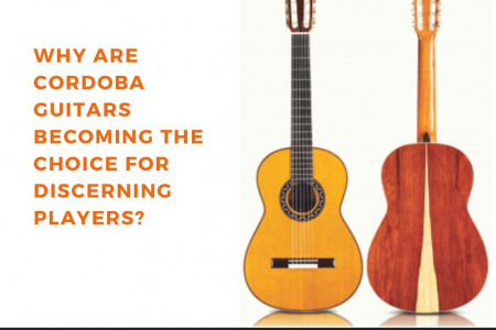 Why are cordoba guitars becoming the choice for discerning players Infographic
