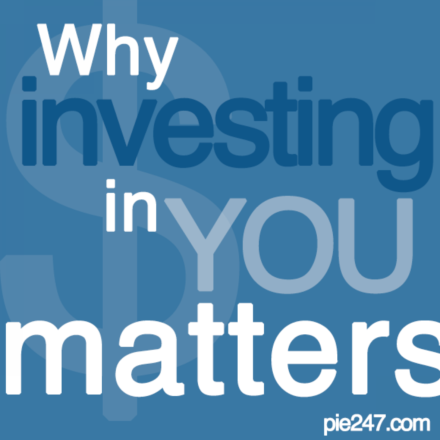 Why Investing in You Matters Infographic