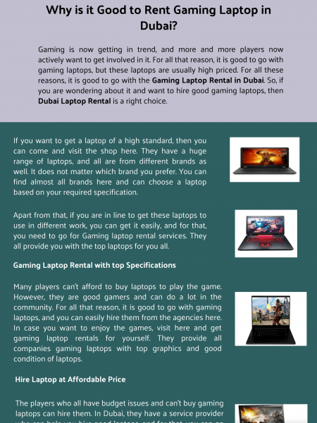 Why is it Good to Rent Gaming Laptop in Dubai? Infographic