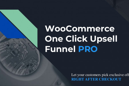 WooCommerce One Click Upsell Funnel - An extension offering upselling and downselling magic Infographic