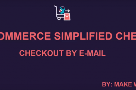 WooCommerce Simplified Checkout Plugin | Complete The Checkout Process by Just Entering an E-mail Infographic