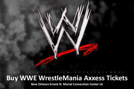 Wrestlemania Axxess New Orleans Tickets - Tickets4wrestling Infographic